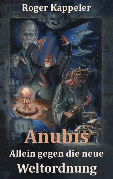 Anubis - Allein gegen die neue Weltordnung PDF Kostenloser Download