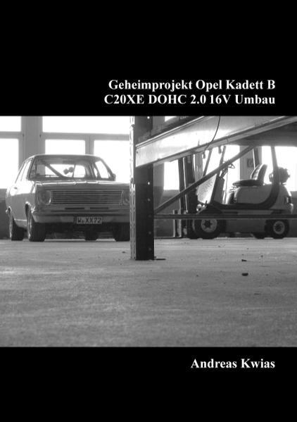 Geheimprojekt Opel Kadett B - Coverbild