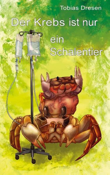 Der Krebs ist nur ein Schalentier - Coverbild