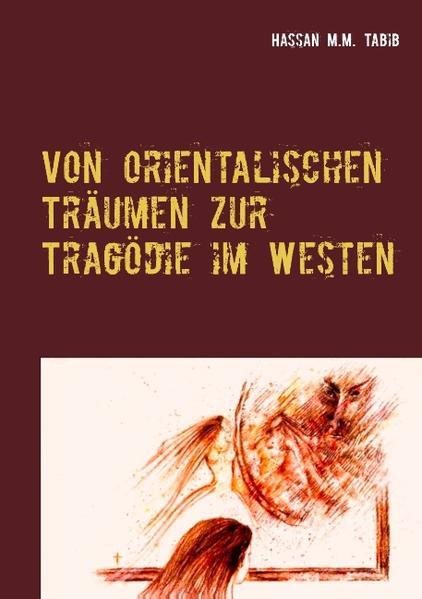 Von orientalischen Träumen zur Tragödie im Westen - Coverbild