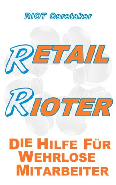 Retail Rioter - Coverbild