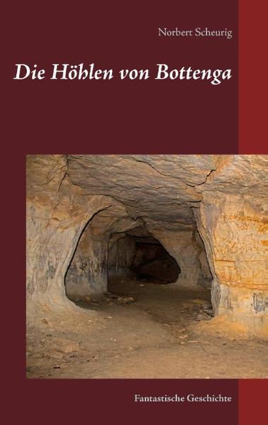 Die Höhlen von Bottenga - Coverbild
