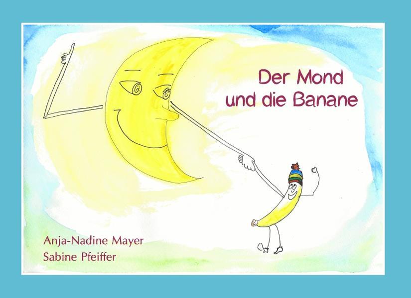 Der Mond und die Banane - Coverbild