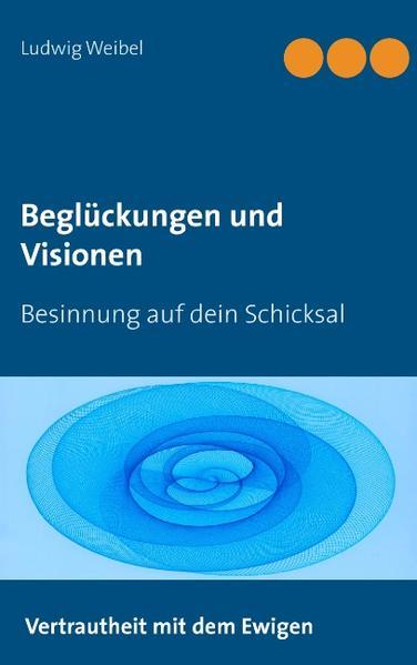 Beglückungen und Visionen - Coverbild