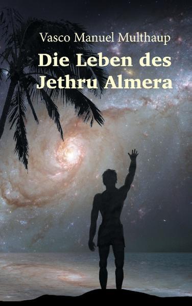 Die Leben des Jethru Almera - Coverbild
