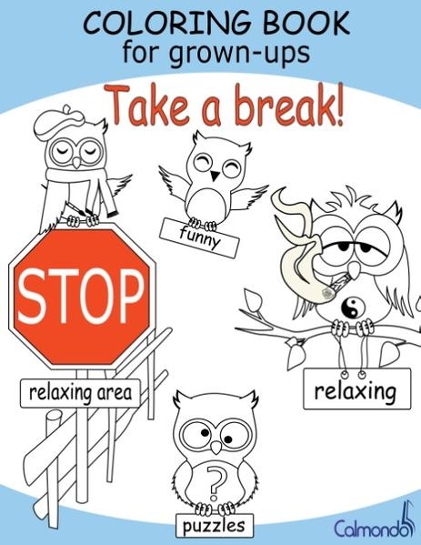 Coloring Book For Grown-Ups: Take a Break! - Coverbild