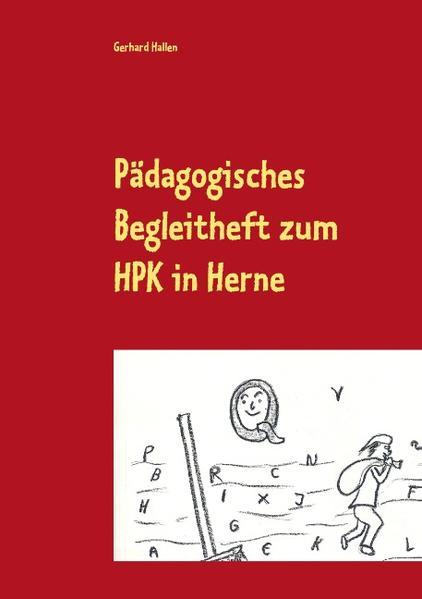 Pädagogisches Begleitheft zum HPK in Herne - Coverbild