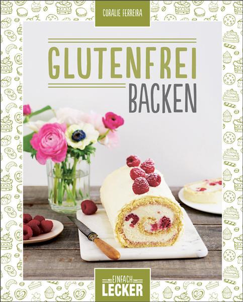 Einfach lecker: Glutenfrei backen - Coverbild