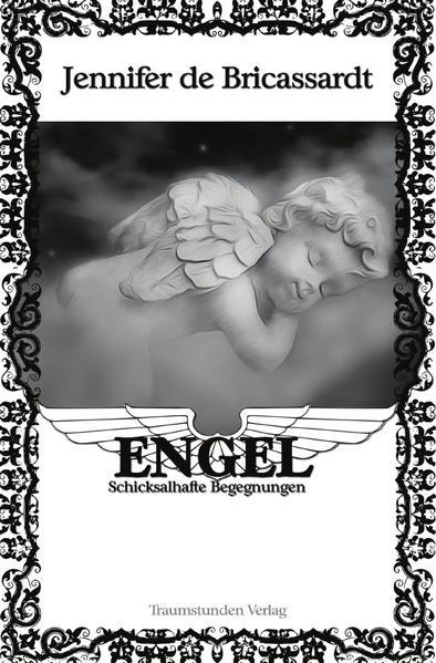 Engel - Schicksalhafte Begegnungen / Engel - Schicksalhafte Begegnungen - Coverbild