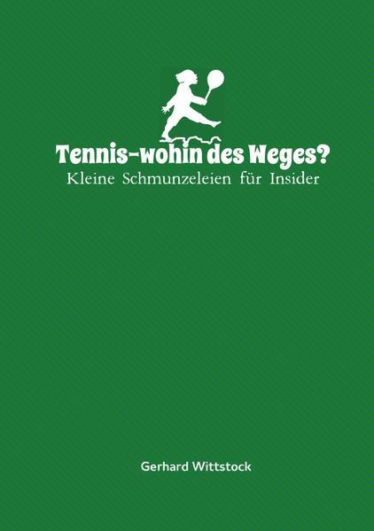 Tennis-wohin des Weges? - Coverbild