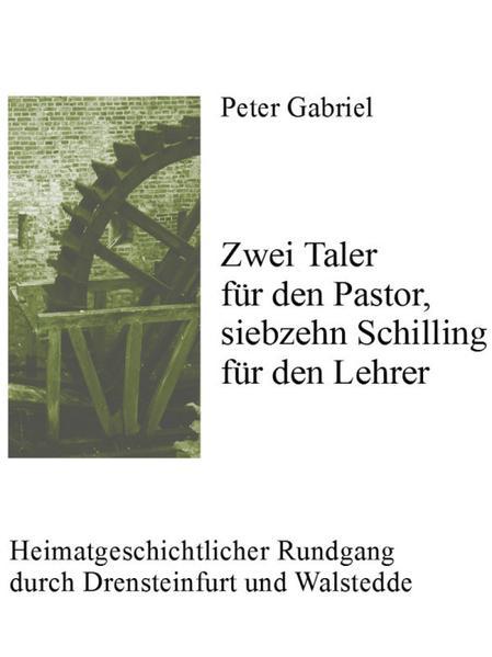 Zwei Taler für den Pastor, siebzehn Schilling für den Lehrer - Coverbild