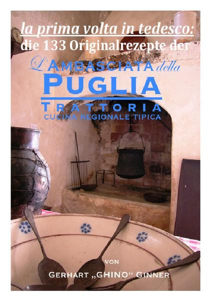 die 133 Rezepte der L'Ambasciata della Puglia Jetzt Epub Herunterladen