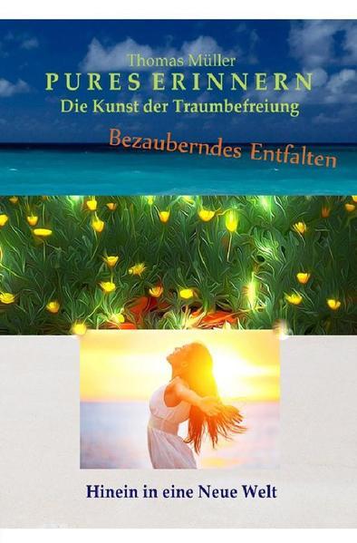 Zauberhaftes Entfalten / PURES ERINNERN - Coverbild