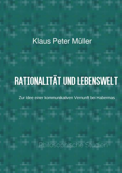 Rationalität und Lebenswelt - Coverbild
