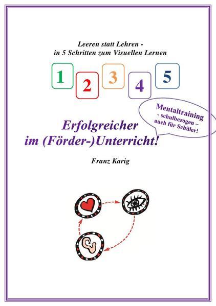 Visuelles Lernen / Erfolgreicher im (Förder-)Unterricht! - Coverbild