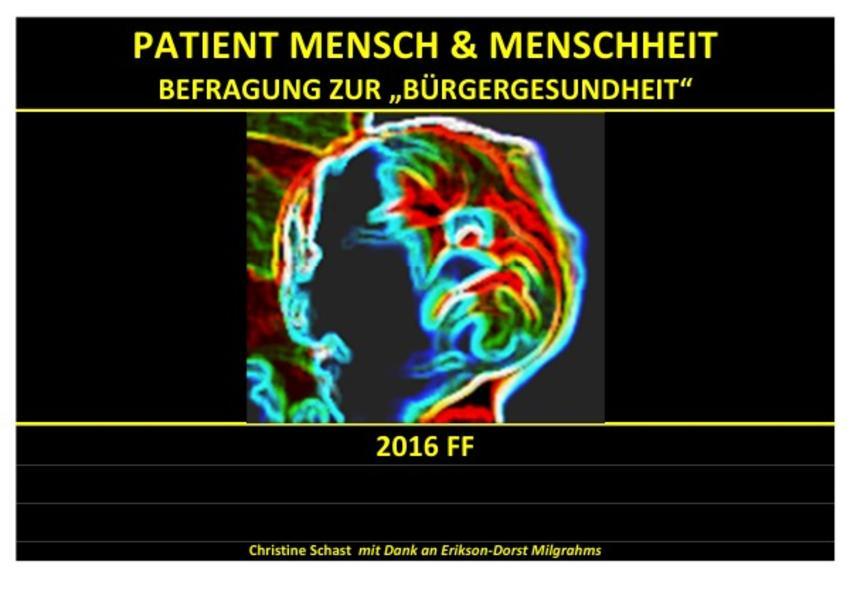 PATIENTEN / PATIENT MENSCH & MENSCHHEIT – BEFRAGUNGEN ZUR BÜRGERGESUNDHEIT 2016 FF - Coverbild