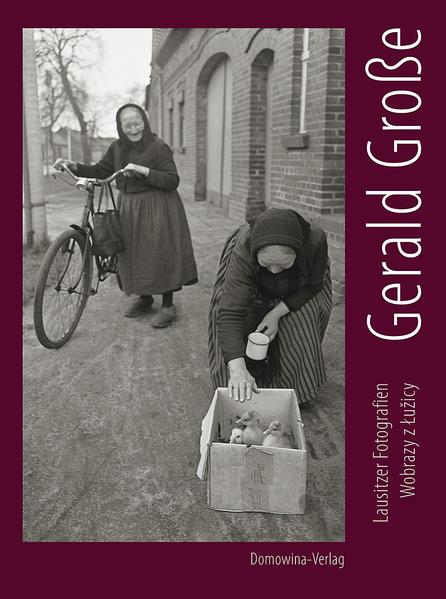 Gerald Große. Lausitzer Fotografien – Wobrazy z Łužicy - Coverbild