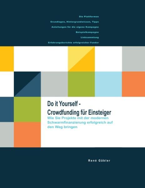 Do it yourself - Crowdfunding für Einsteiger - Coverbild