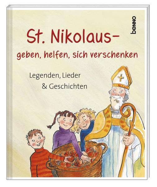 St. Nikolaus – geben, helfen, sich verschenken - Coverbild