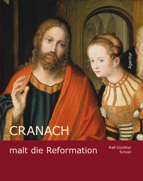 Cranach malt die Reformation - Coverbild