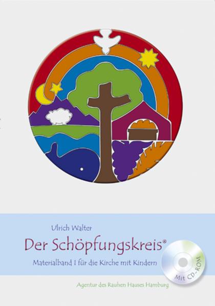 Der Schöpfungskreis - Materialband I für die Kirche mit Kindern - Coverbild