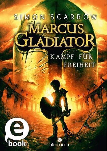 Kostenloses Epub-Buch Marcus Gladiator - Kampf für Freiheit