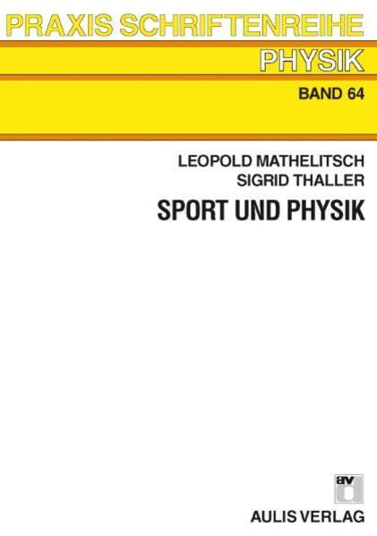Praxis Schriftenreihe Physik / Sport und Physik - Coverbild