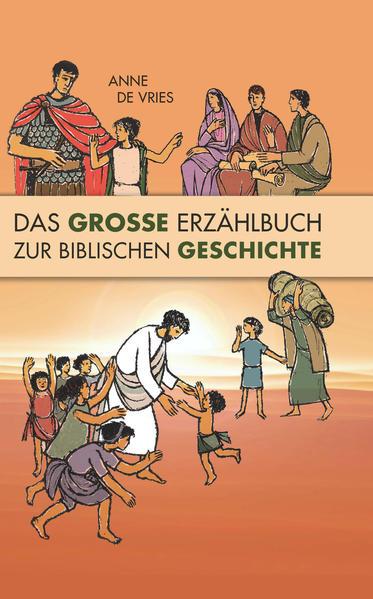 Das Große Erzählbuch zur biblischen Geschichte - Coverbild