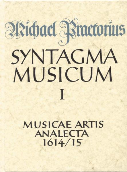 Syntagma musicum / Musicae artis Analecta - Coverbild