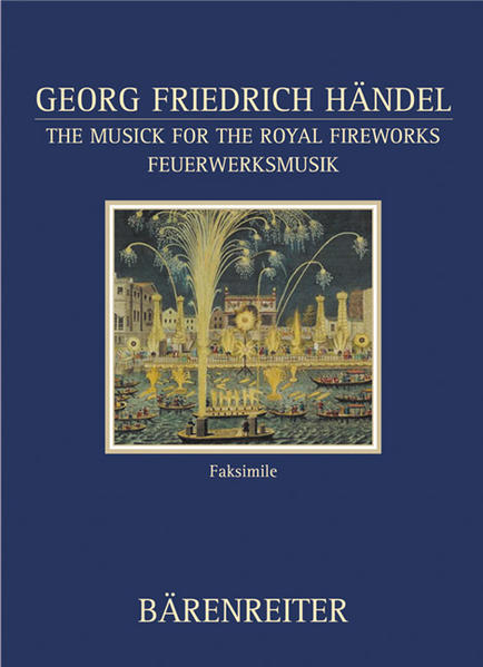 The Musick for the Royal Fireworks /Feuerwerksmusik - Coverbild