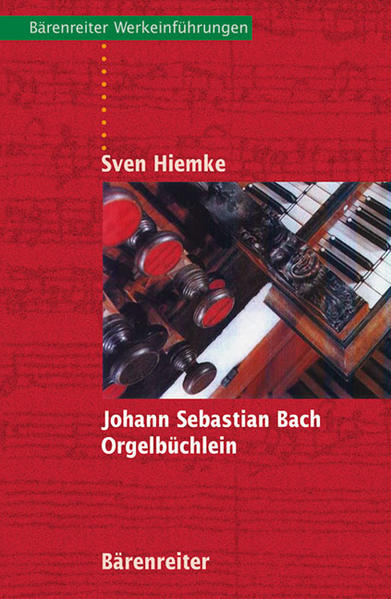 Johann Sebastian Bach - Orgelbüchlein - Coverbild