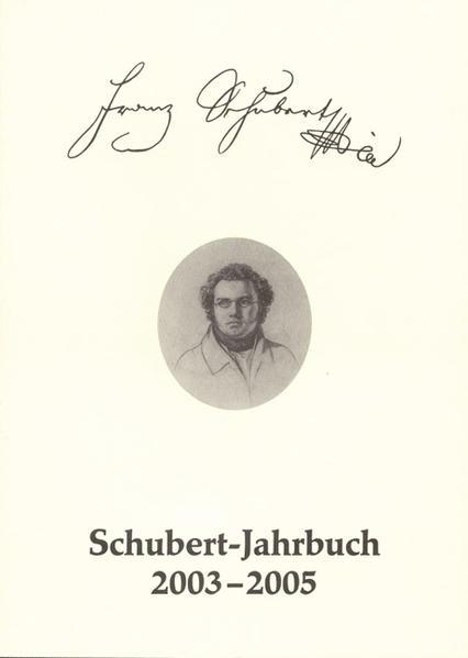 Schubert-Jahrbuch / Schubert-Jahrbuch 2003-2005 - Coverbild