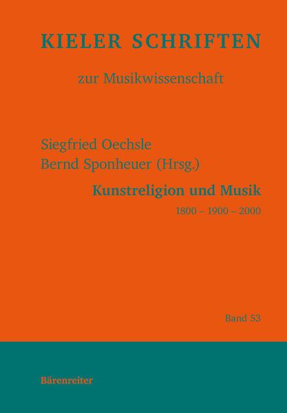 Kunstreligion und Musik 1800 - 1900 - 2000 - Coverbild