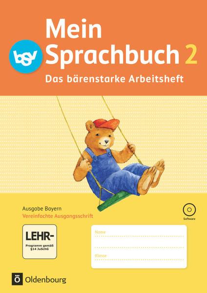 Mein Sprachbuch - Ausgabe Bayern / 2. Jahrgangsstufe - Das bärenstarke Arbeitsheft - Coverbild