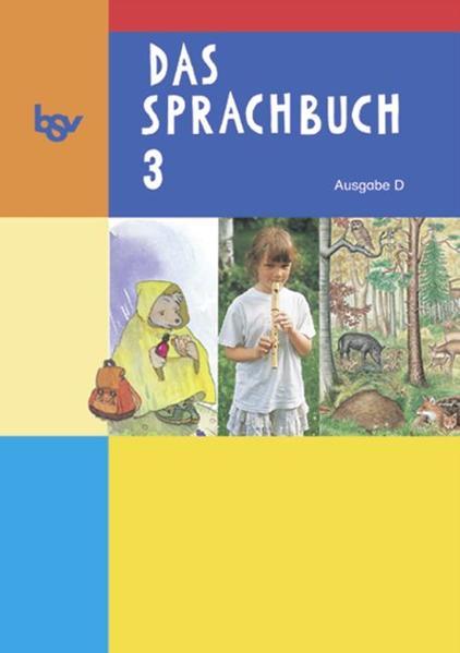 Das Sprachbuch - Ausgabe D - für alle Bundesländer (außer Bayern) / Band 3 - Schülerbuch - Coverbild