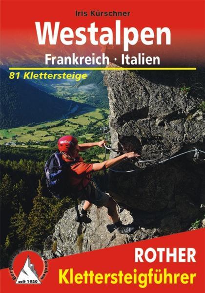 Klettersteige Westalpen. Frankreich - Italien PDF Kostenloser Download