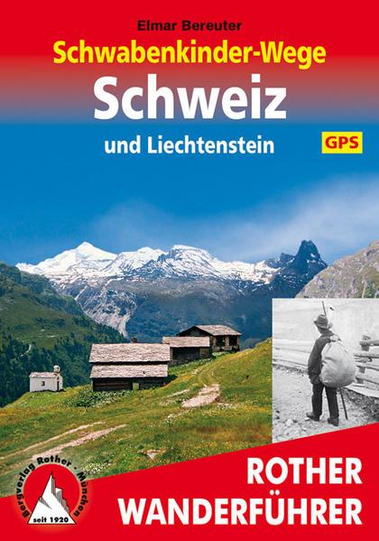 Schwabenkinder-Wege Schweiz und Liechtenstein. Mit GPS-Daten - Coverbild