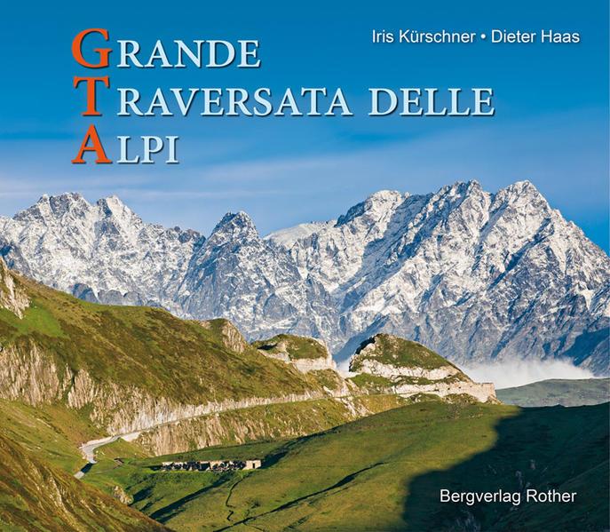 GTA - Grande Traversata delle Alpi - Coverbild