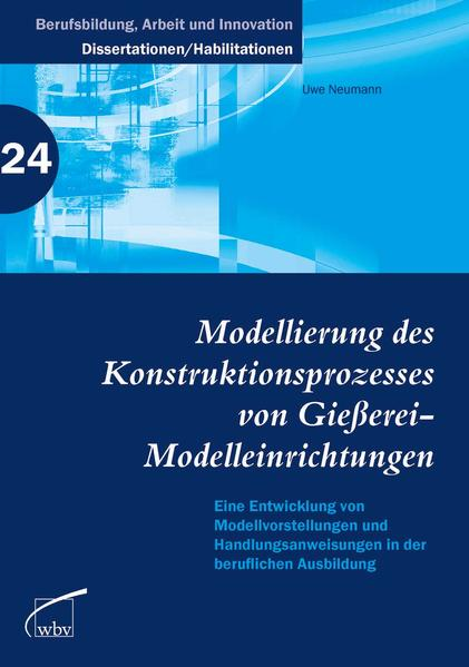 Modellierung des Konstruktionsprozesses von Gießerei-Modelleinrichtungen - Coverbild