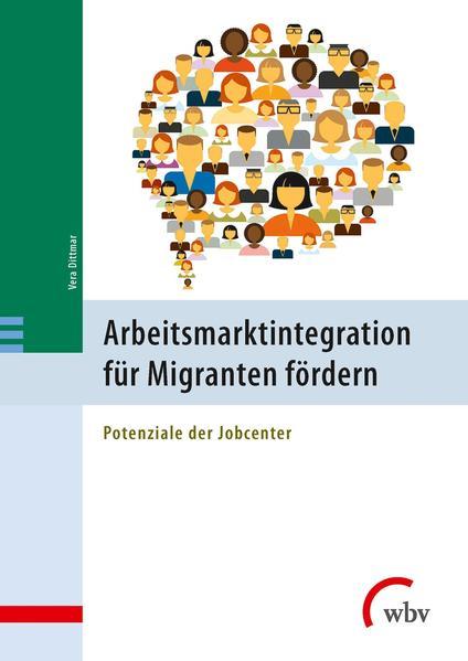 Arbeitsmarktintegration für Migranten fördern - Coverbild