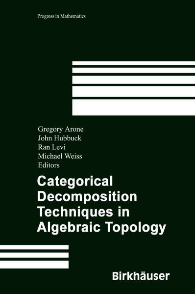 Categorical Decomposition Techniques in Algebraic Topology - Coverbild