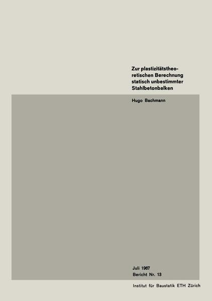 Zur plastizitätstheoretischen Berechnung statisch unbestimmter Stahlbetonbalken - Coverbild