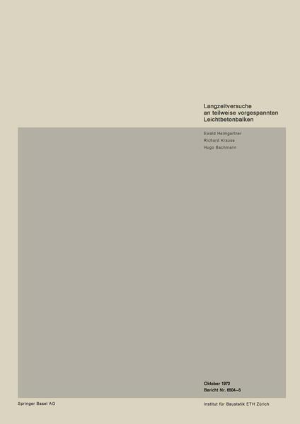 Langzeitversuche an teilweise vorgespannten Leichtbetonbalken - Coverbild