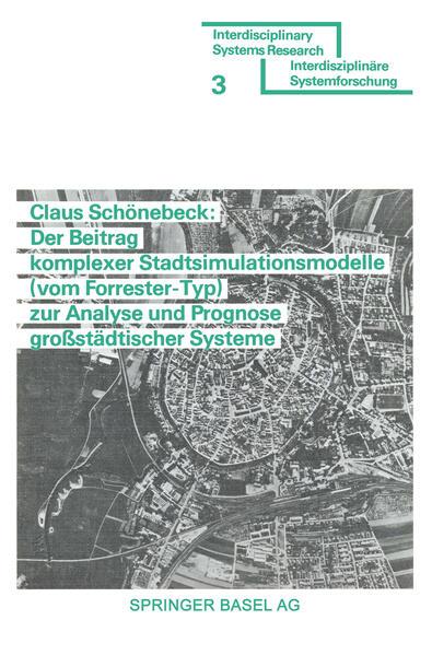 Der Beitrag komplexer Stadtsimulationsmodelle (vom Forrester-Typ) zur Analyse und Prognose großstädtischer Systeme - Coverbild