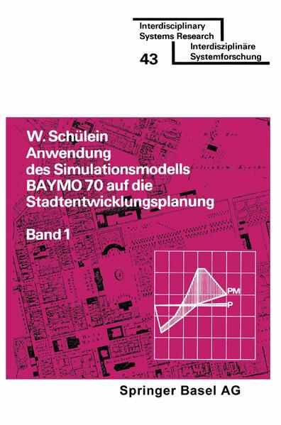 Anwendung des Simulationsmodells BAYMO 70 auf die Stadtentwicklungsplanung - Coverbild
