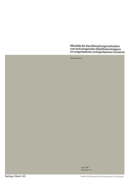 Modelle für das Dämpfungsverhalten von schwingenden Stahlbetonträgern im ungerissenen und gerissenen Zustand - Coverbild