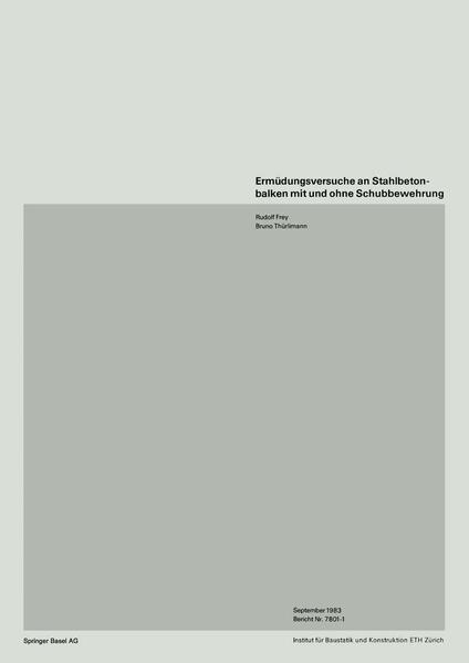 Ermüdungsversuche an Stahlbetonbalken mit und ohne Schubbewehrung - Coverbild