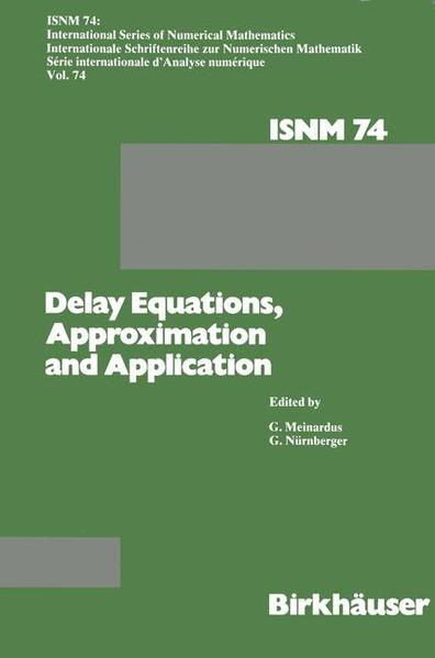 Delay Equations, Approximation and Application - Coverbild