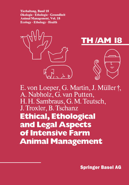 Ethical, Ethological and Legal Aspects of Intensive Farm Animal Management - Coverbild