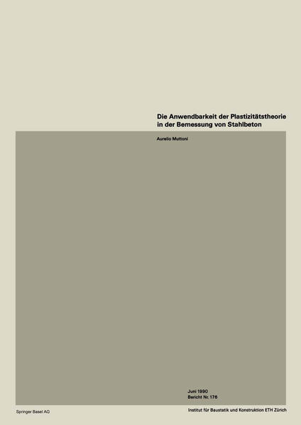 Die Anwendbarkeit der Plastizitätstheorie in der Bemessung von Stahlbeton - Coverbild